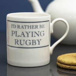 I'd Rather be Playing Rugby Mug