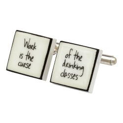 """Work Is The Curse"" Bone China Cufflinks"