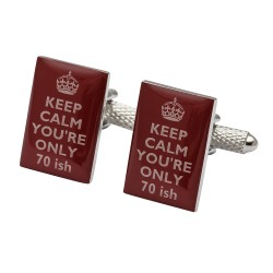 Keep Calm You're Only 70ish Cufflinks