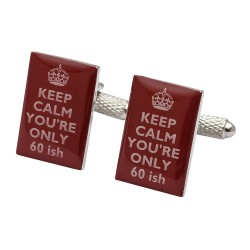 60th Birthday - Keep Calm You're Only 60ish Cufflinks